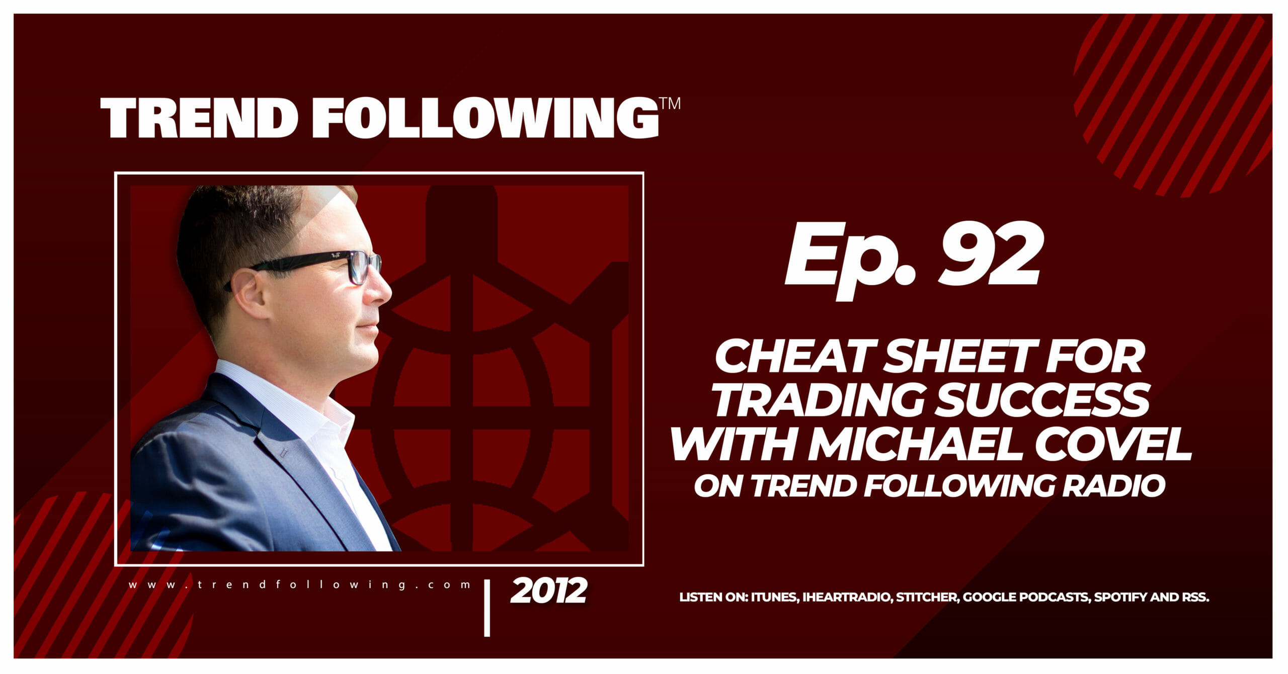 Cheat Sheet for Trading Success with Michael Covel on Trend Following Radio