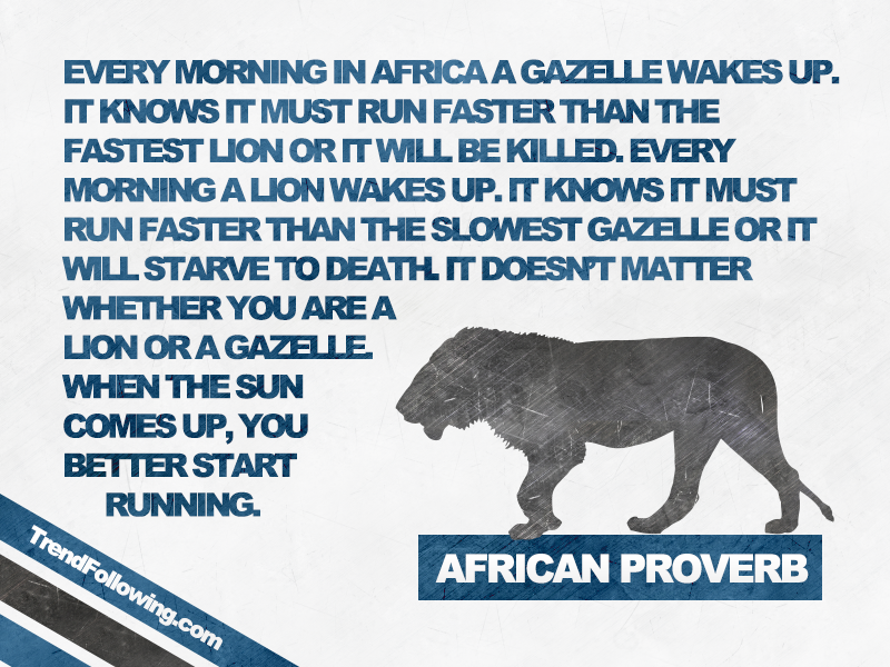 African proverb about lion and gazelle, must run faster