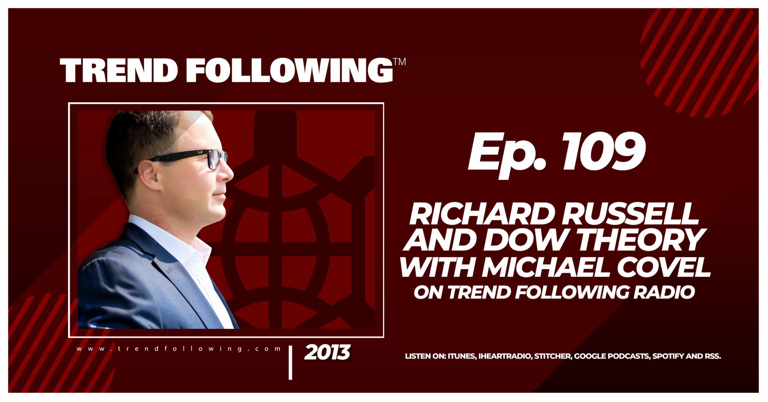 Richard Russell and Dow Theory with Michael Covel on Trend Following Radio