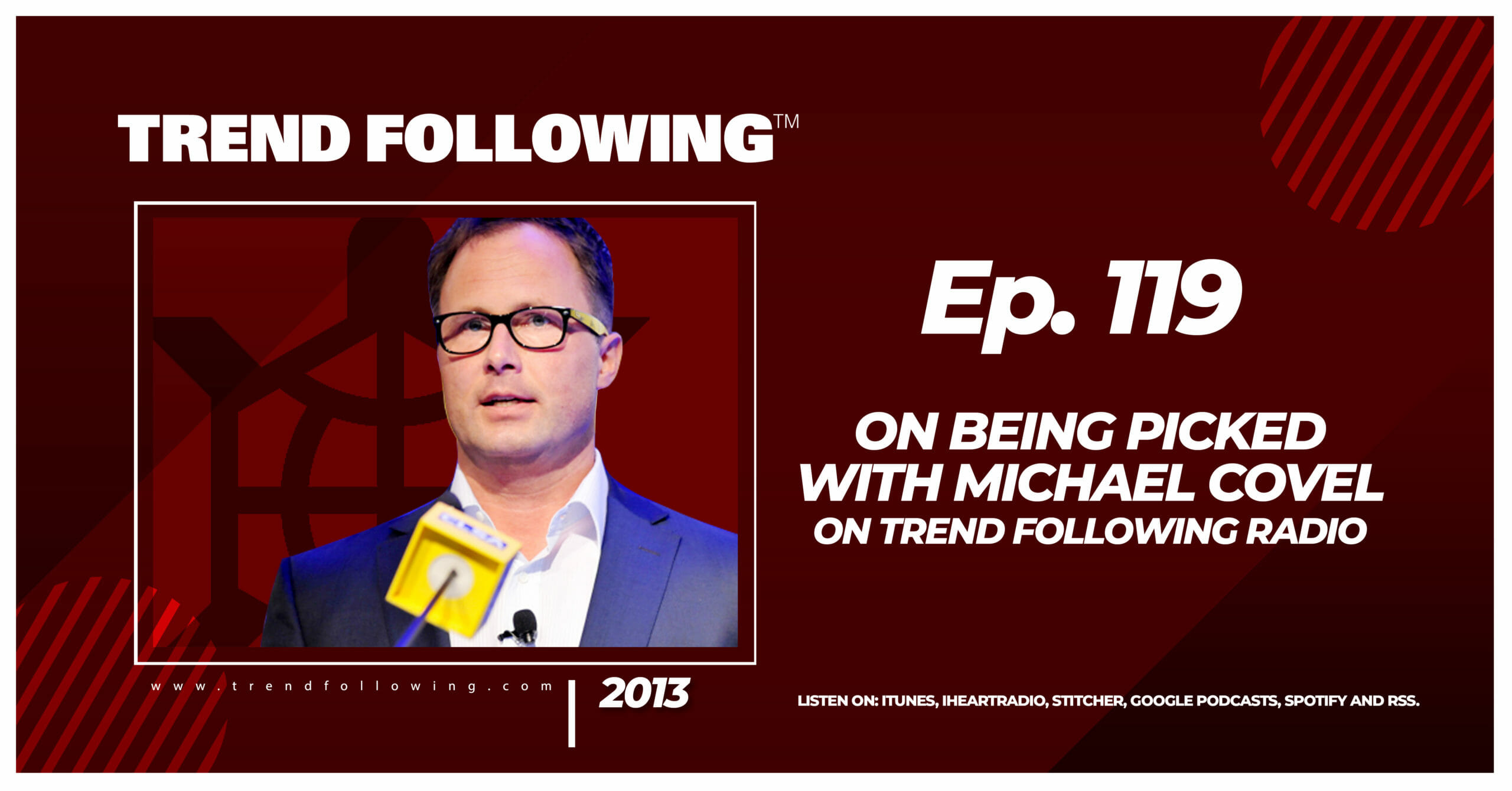On Being Picked with Michael Covel on Trend Following Radio