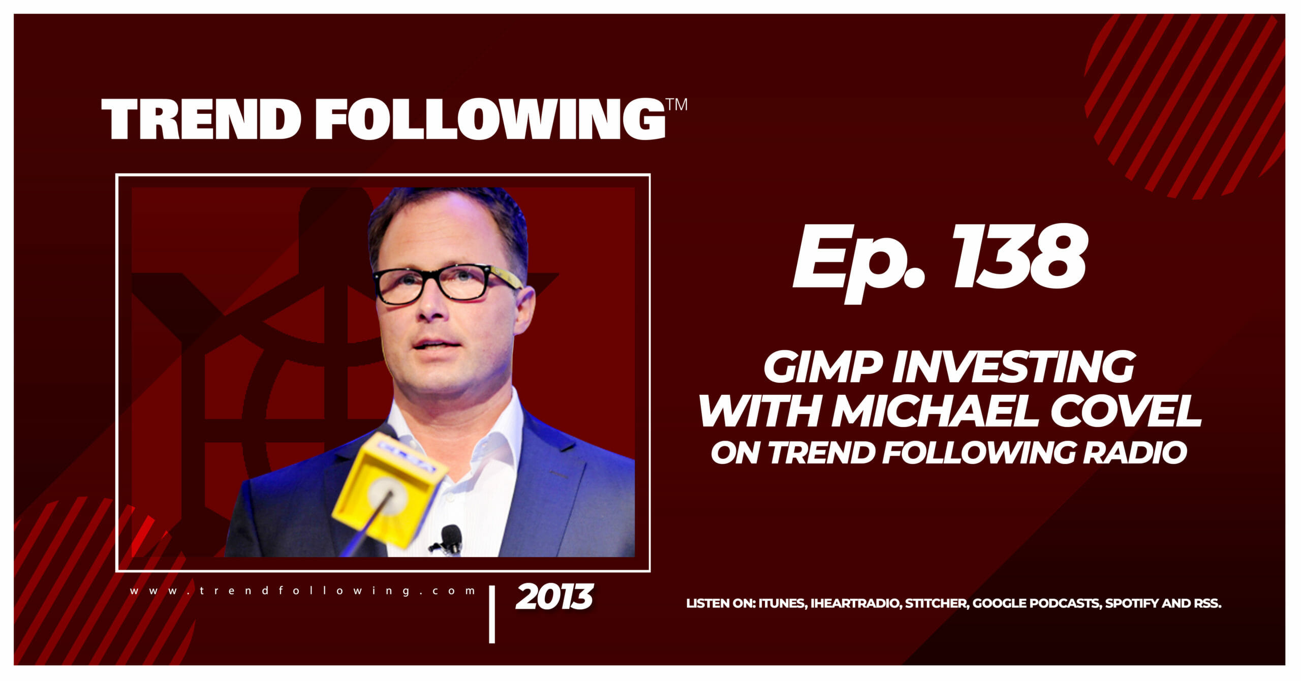 Gimp Investing with Michael Covel on Trend Following Radio