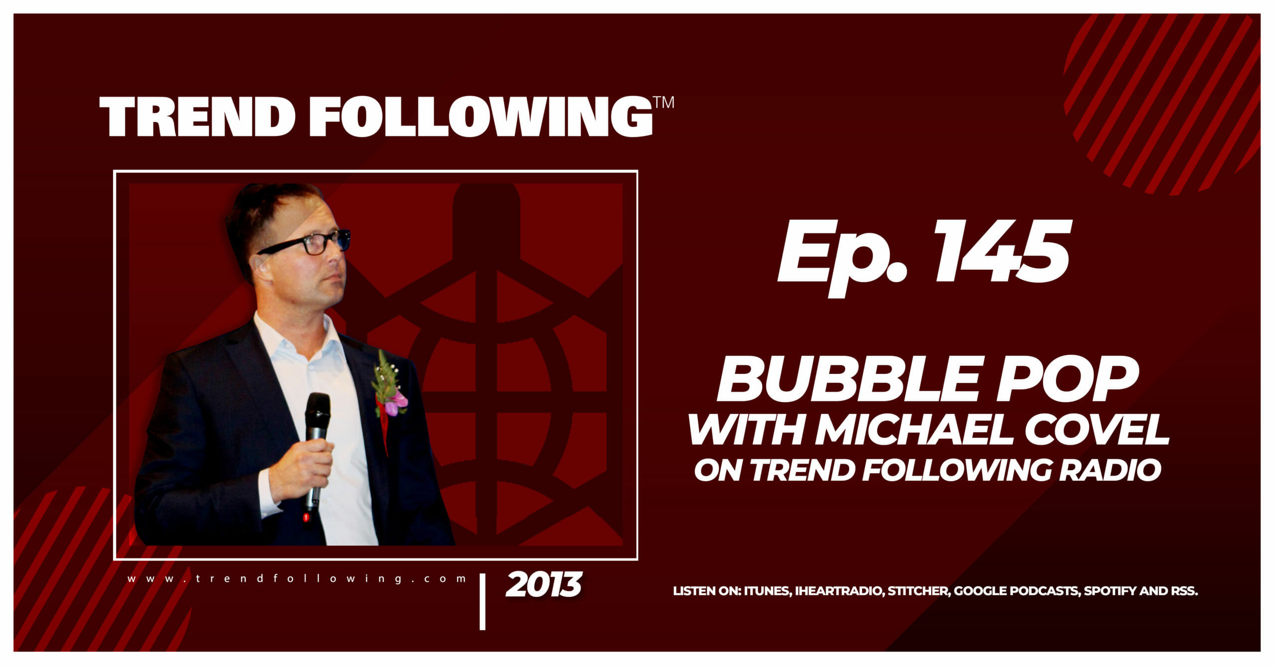 Bubble Pop with Michael Covel on Trend Following Radio