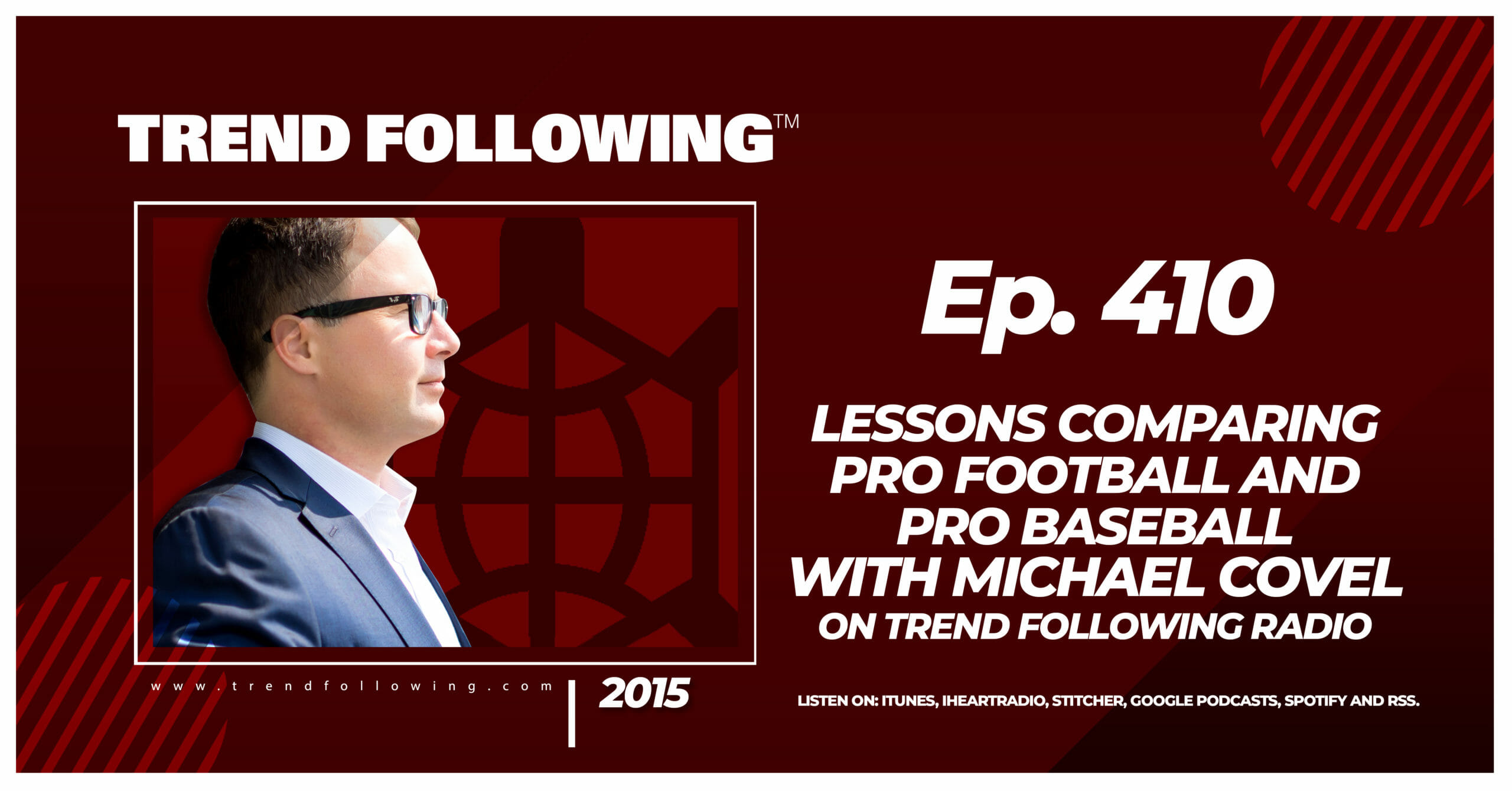Lessons Comparing Pro Football and Pro Baseball with Michael Covel on Trend Following Radio