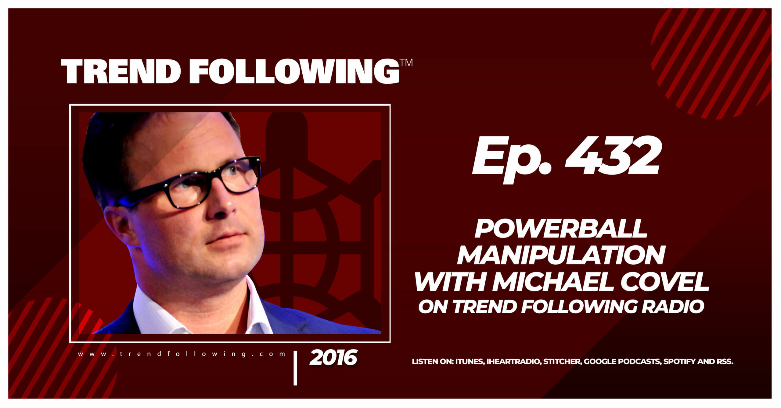 Powerball Manipulation with Michael Covel on Trend Following Radio
