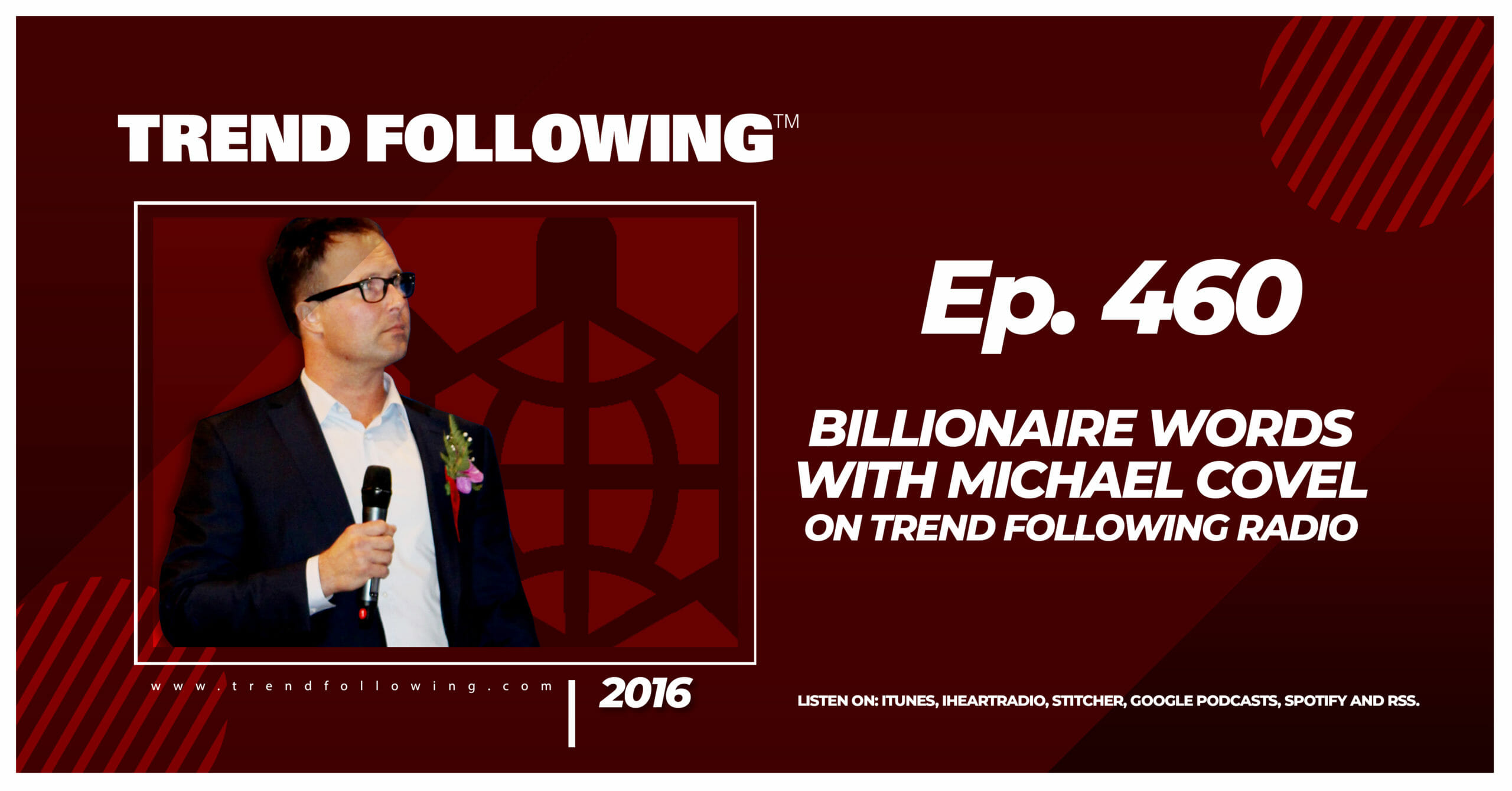 Billionaire Words with Michael Covel on Trend Following Radio