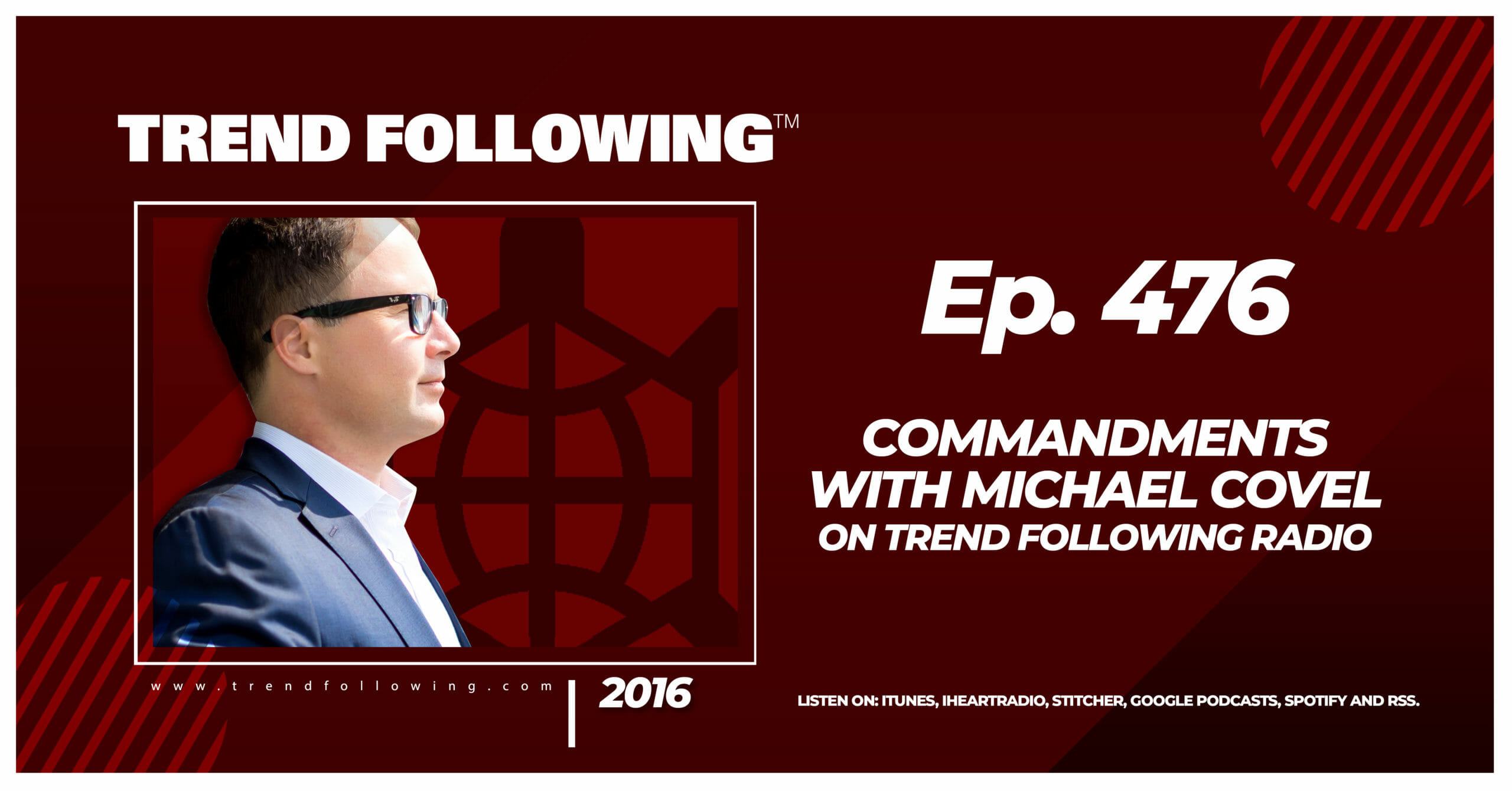 Commandments with Michael Covel on Trend Following Radio