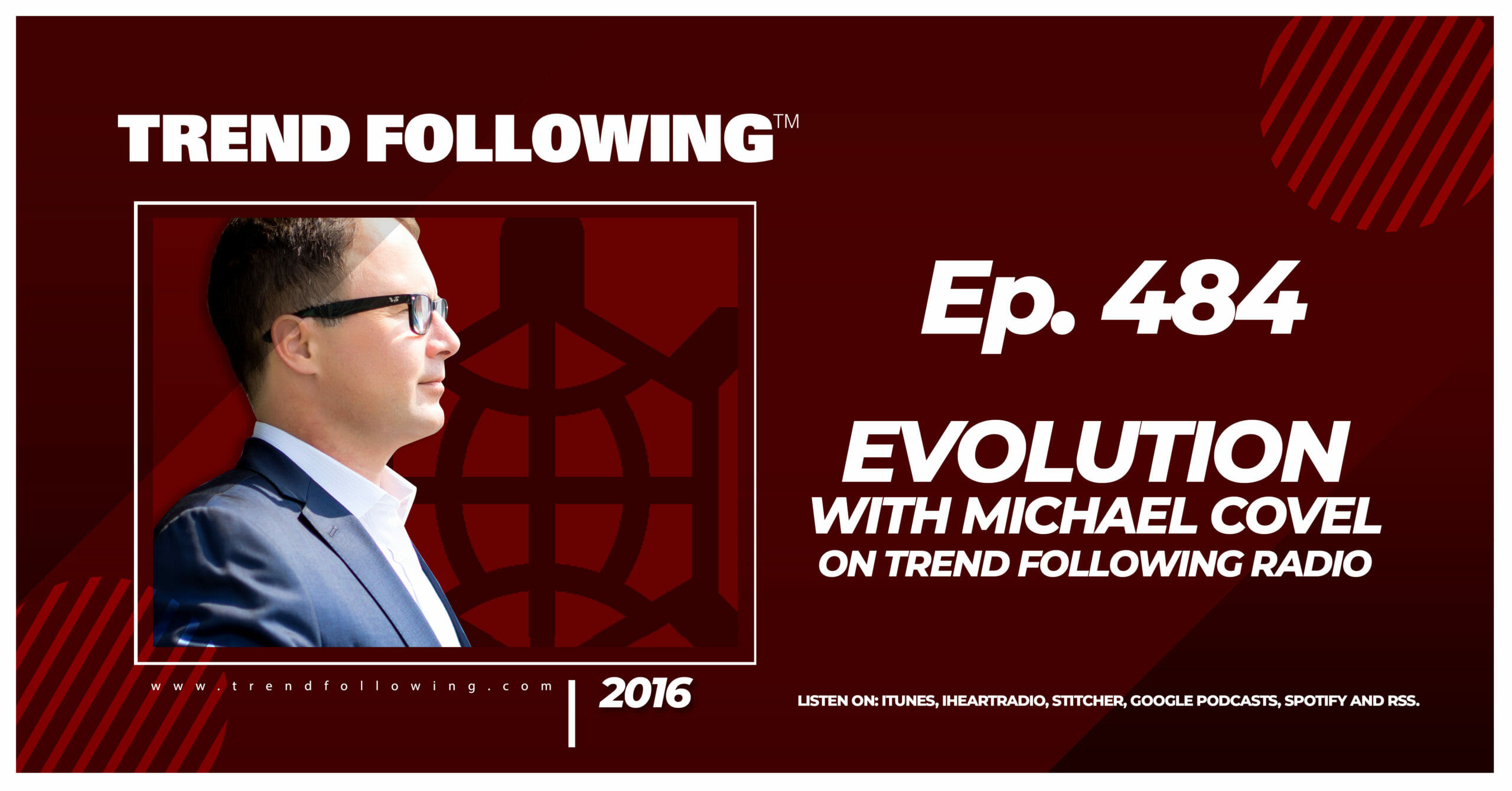 Evolution with Michael Covel on Trend Following Radio