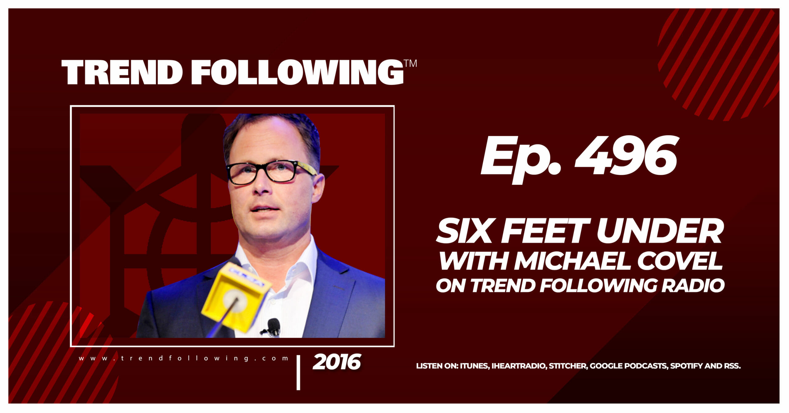 Six Feet Under with Michael Covel on Trend Following Radio