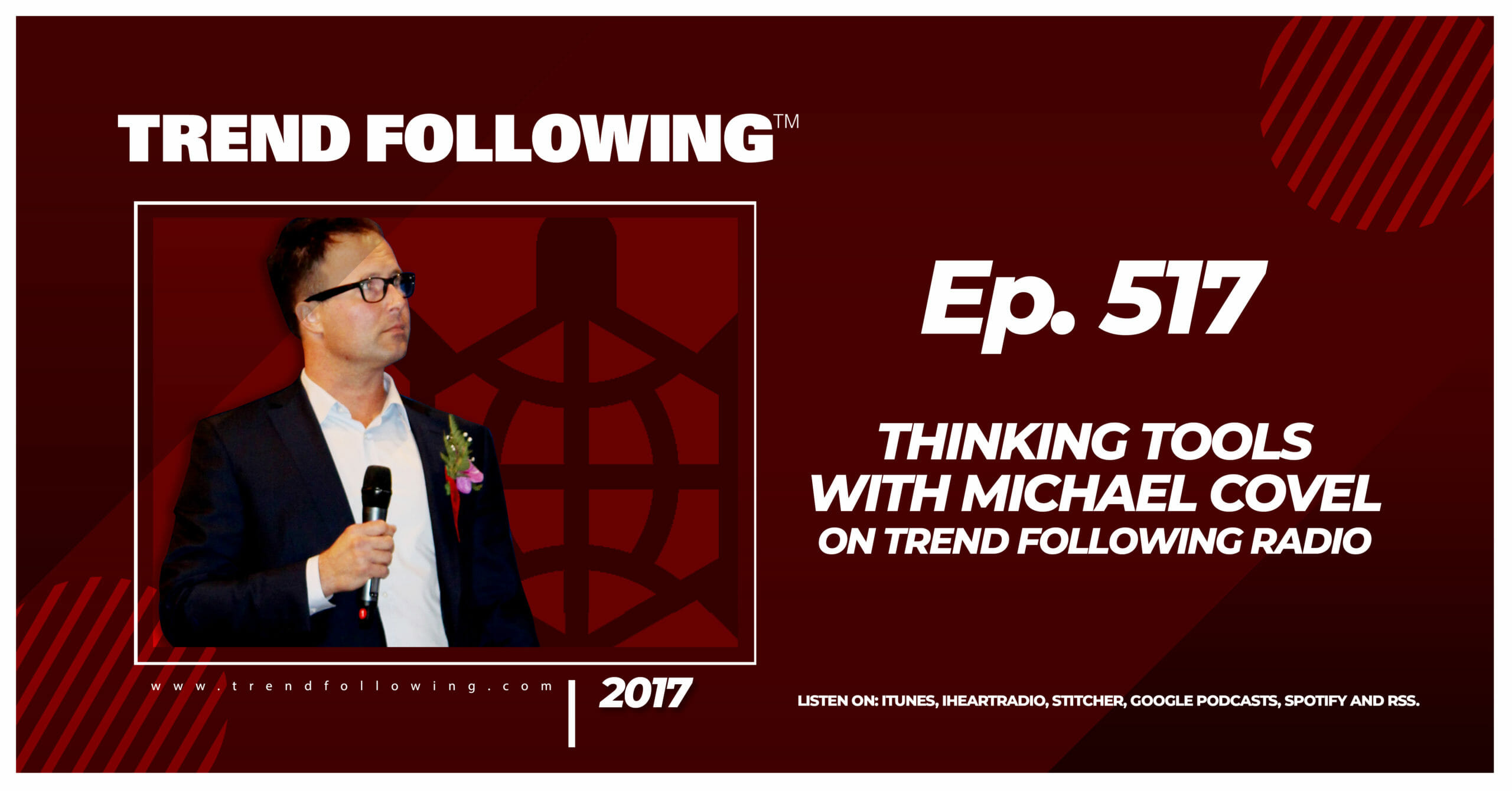 Thinking Tools with Michael Covel on Trend Following Radio