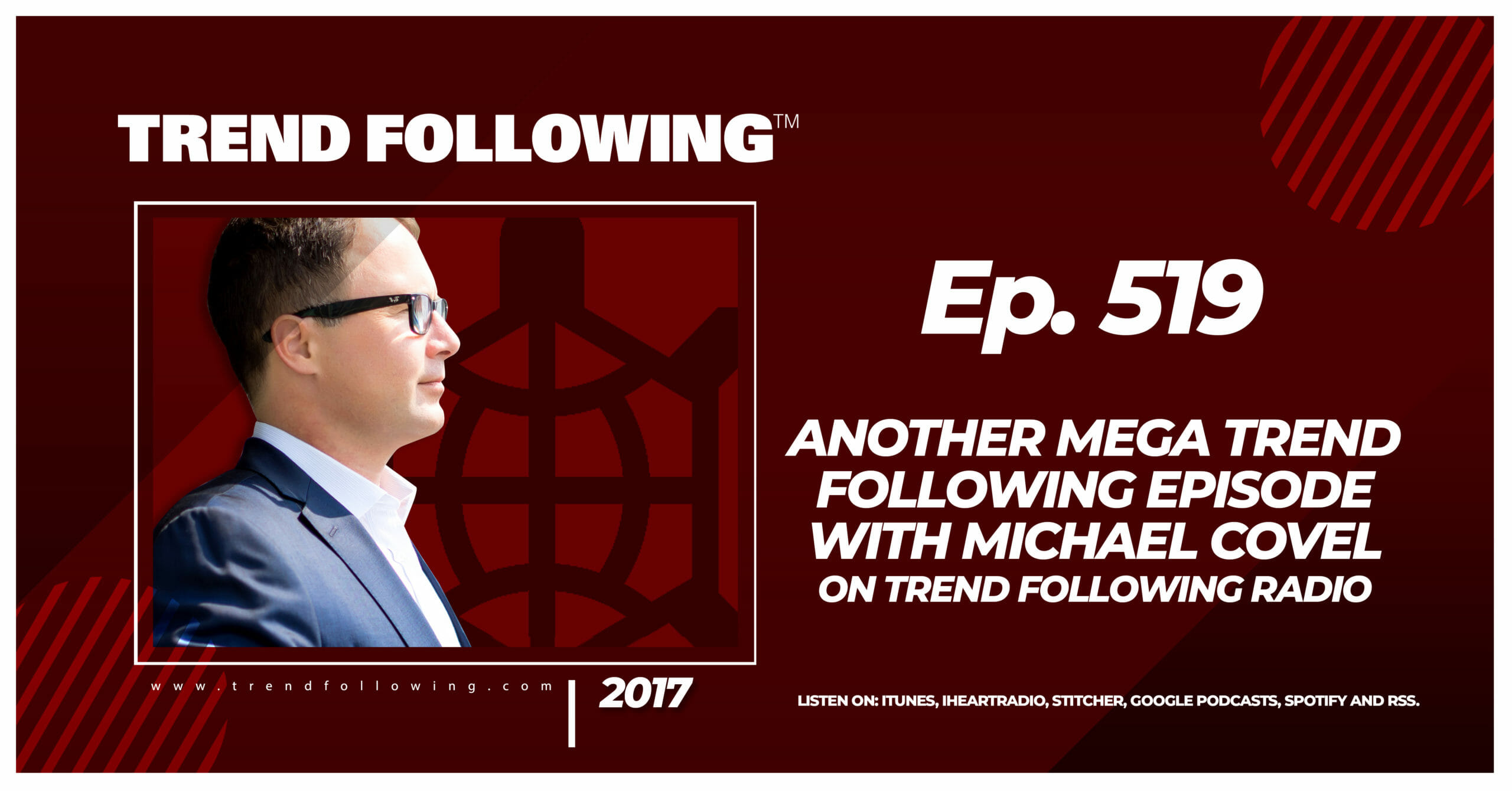 Another Mega Trend Following Episode with Michael Covel on Trend Following Radio
