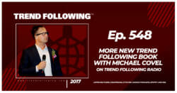 More New Trend Following Book with Michael Covel on Trend Following Radio