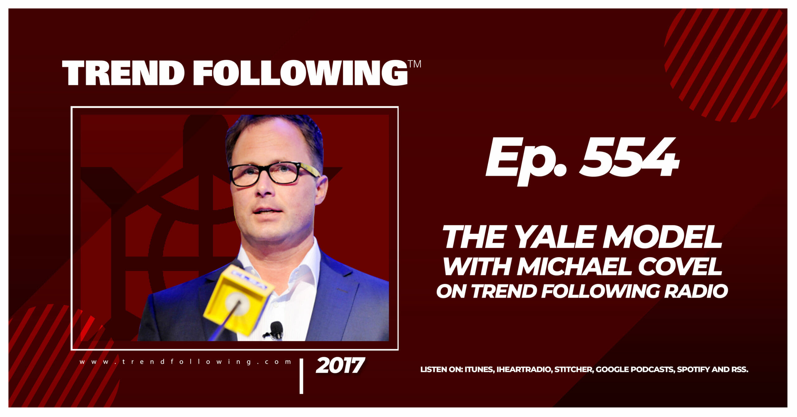 The Yale Model with Michael Covel on Trend Following Radio