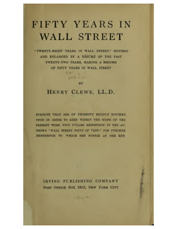 Fifty Years in Wall Street by Henry Clews