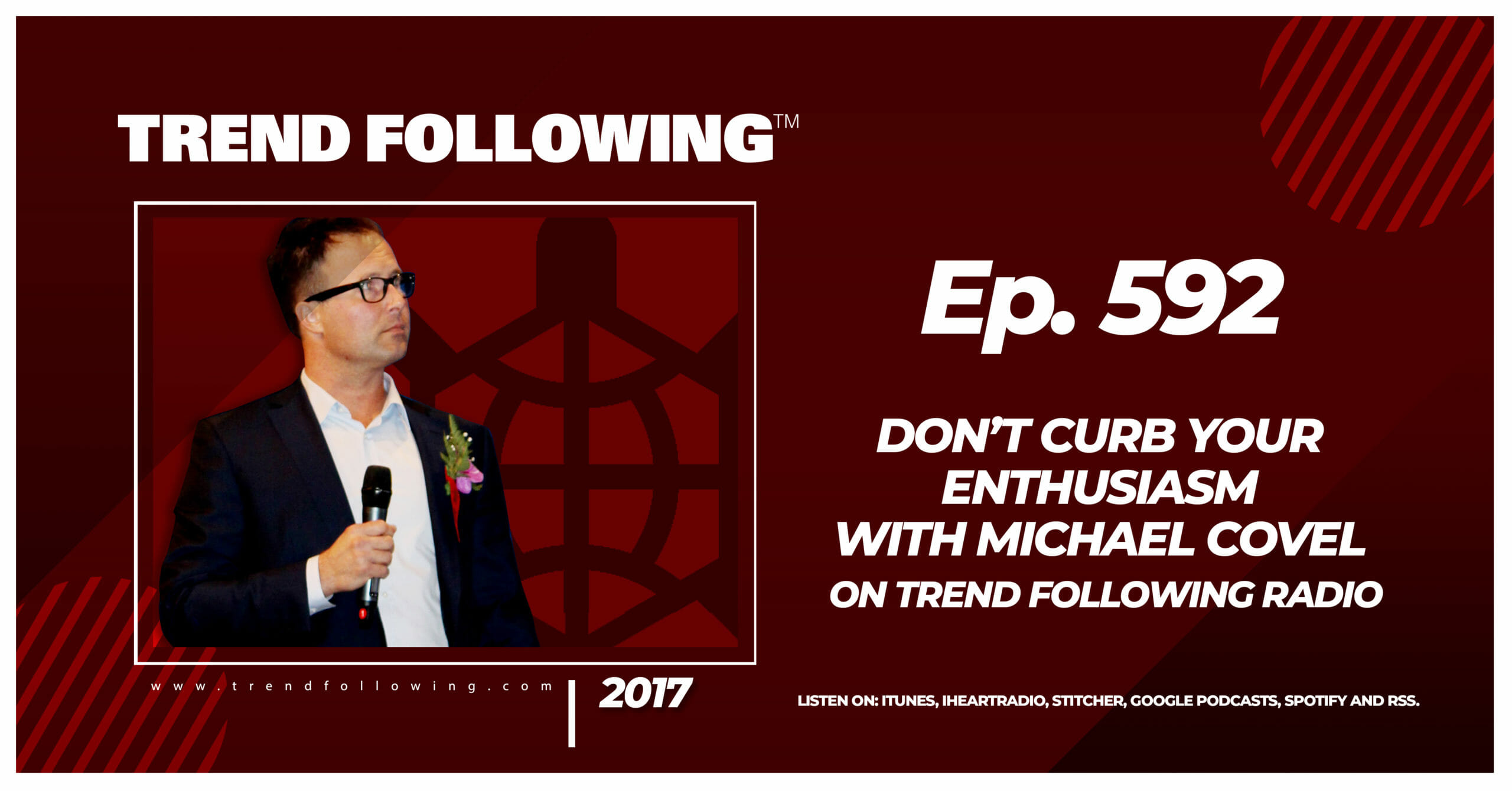 Don't Curb Your Enthusiasm with Michael Covel on Trend Following Radio