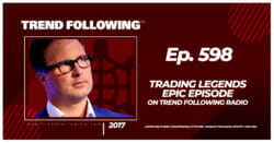 Trading Legends Epic Episode on Trend Following Radio