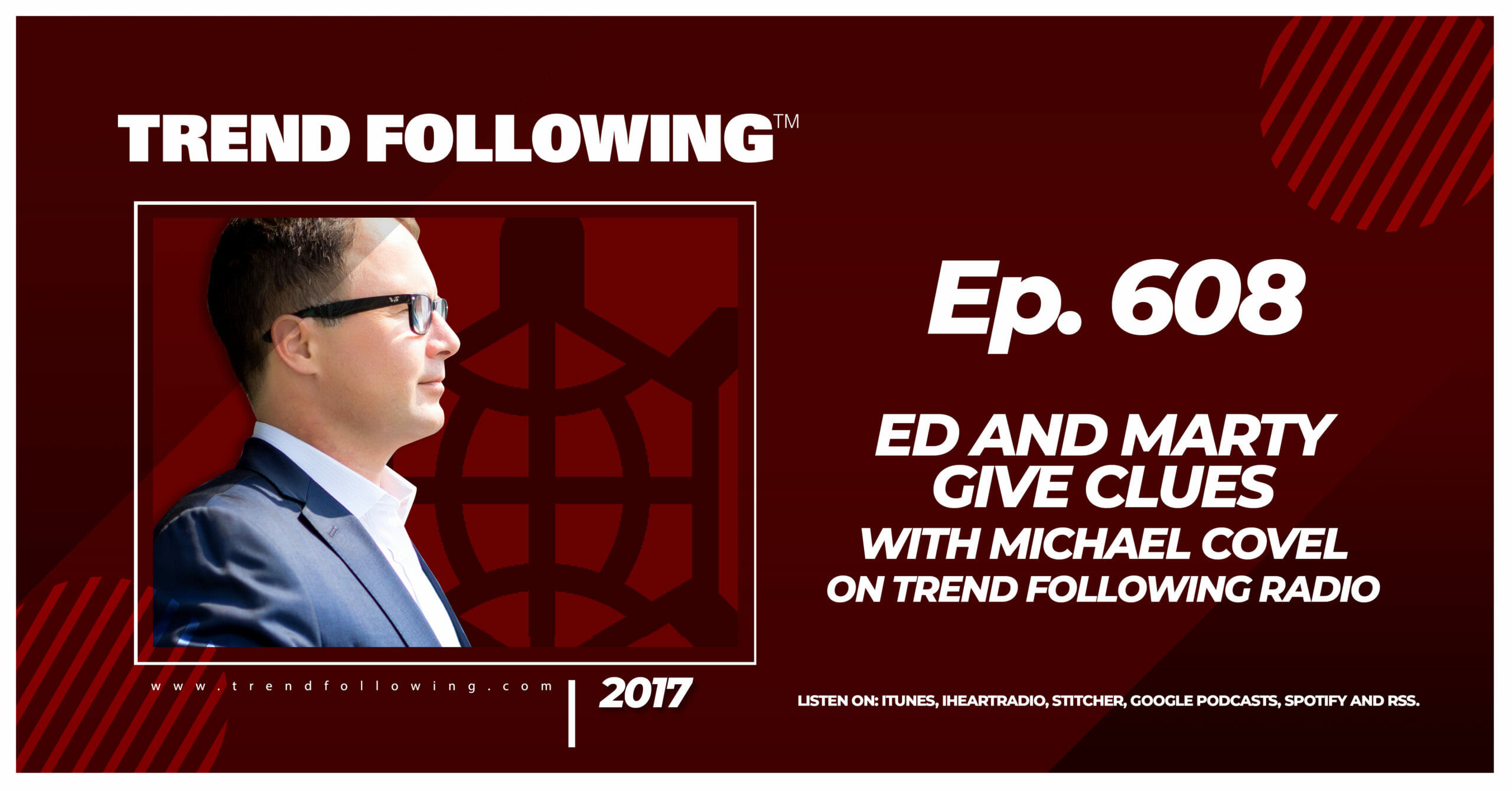 Ed and Marty Give Clues with Michael Covel on Trend Following Radio