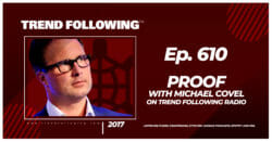 Proof with Michael Covel