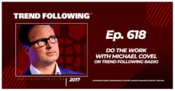 Do the Work with Michael Covel