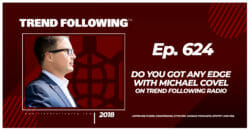 Do You Got Any Edge with Michael Covel