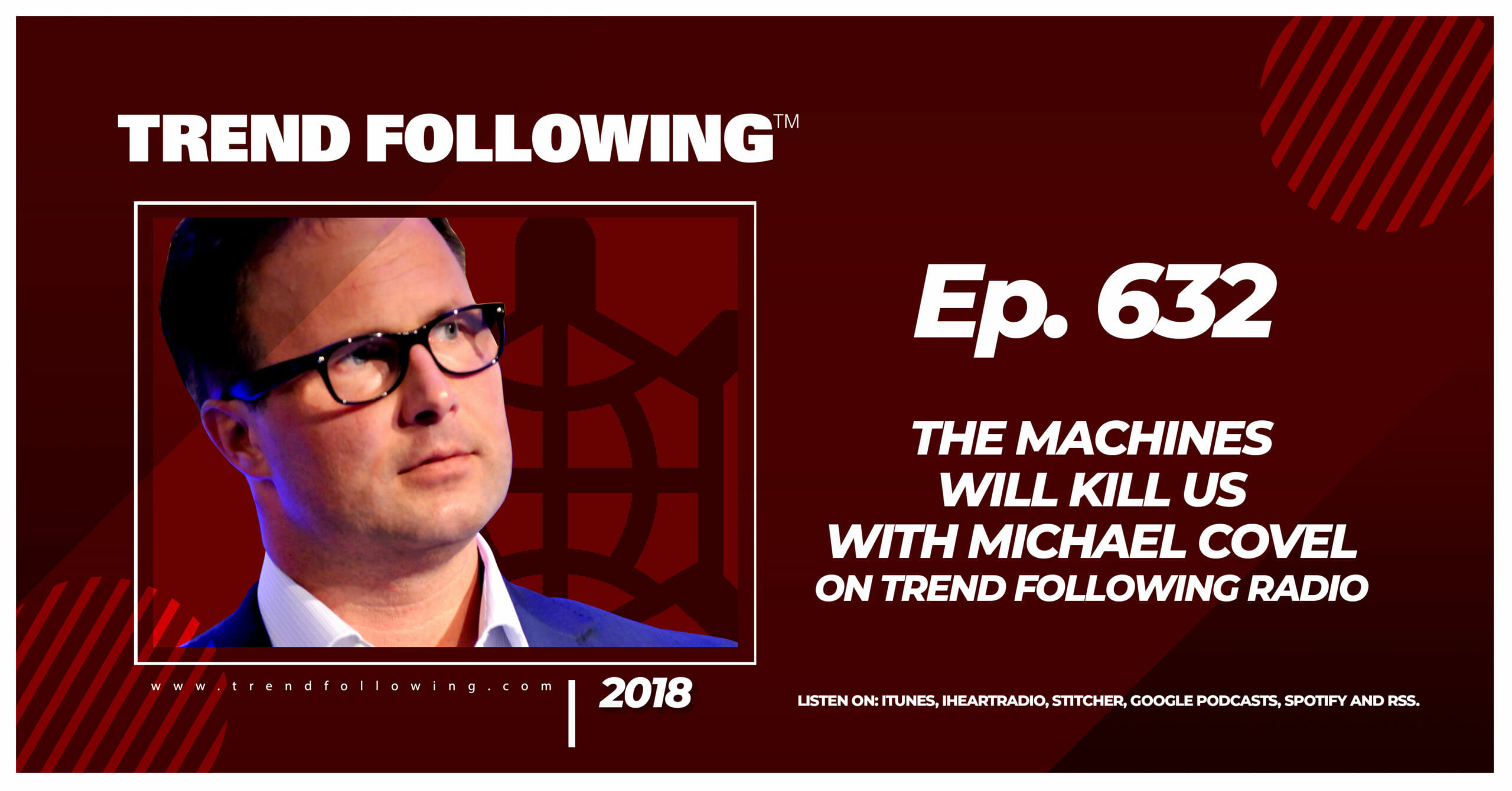The Machines Will Kill Us with Michael Covel