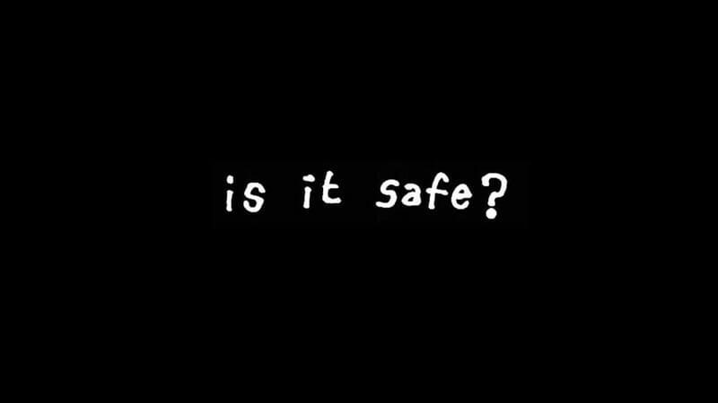 Safe Means Safe?