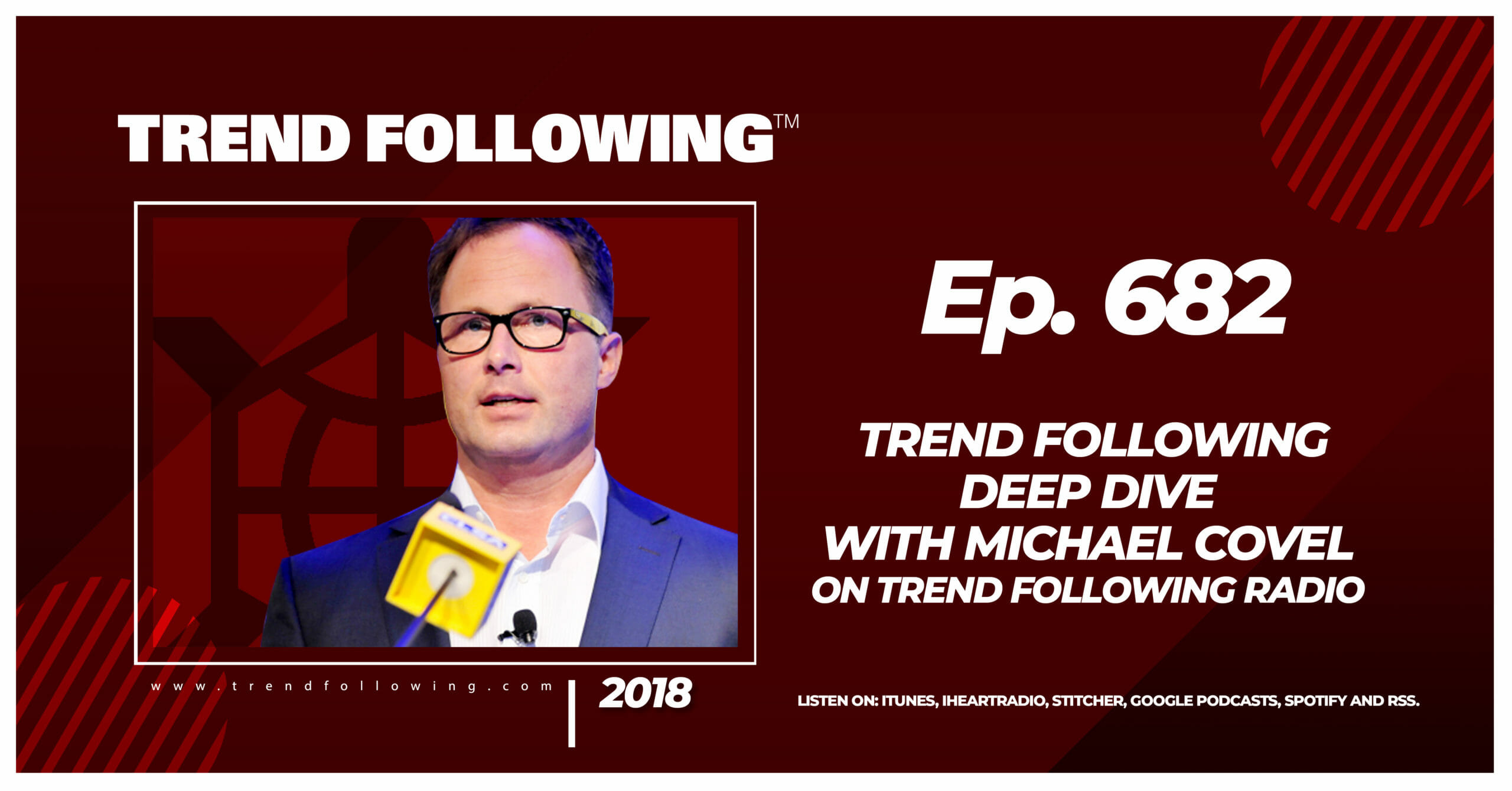 Trend Following Deep Dive with Michael Covel