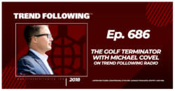 The Golf Terminator with Michael Covel on Trend Following Radio