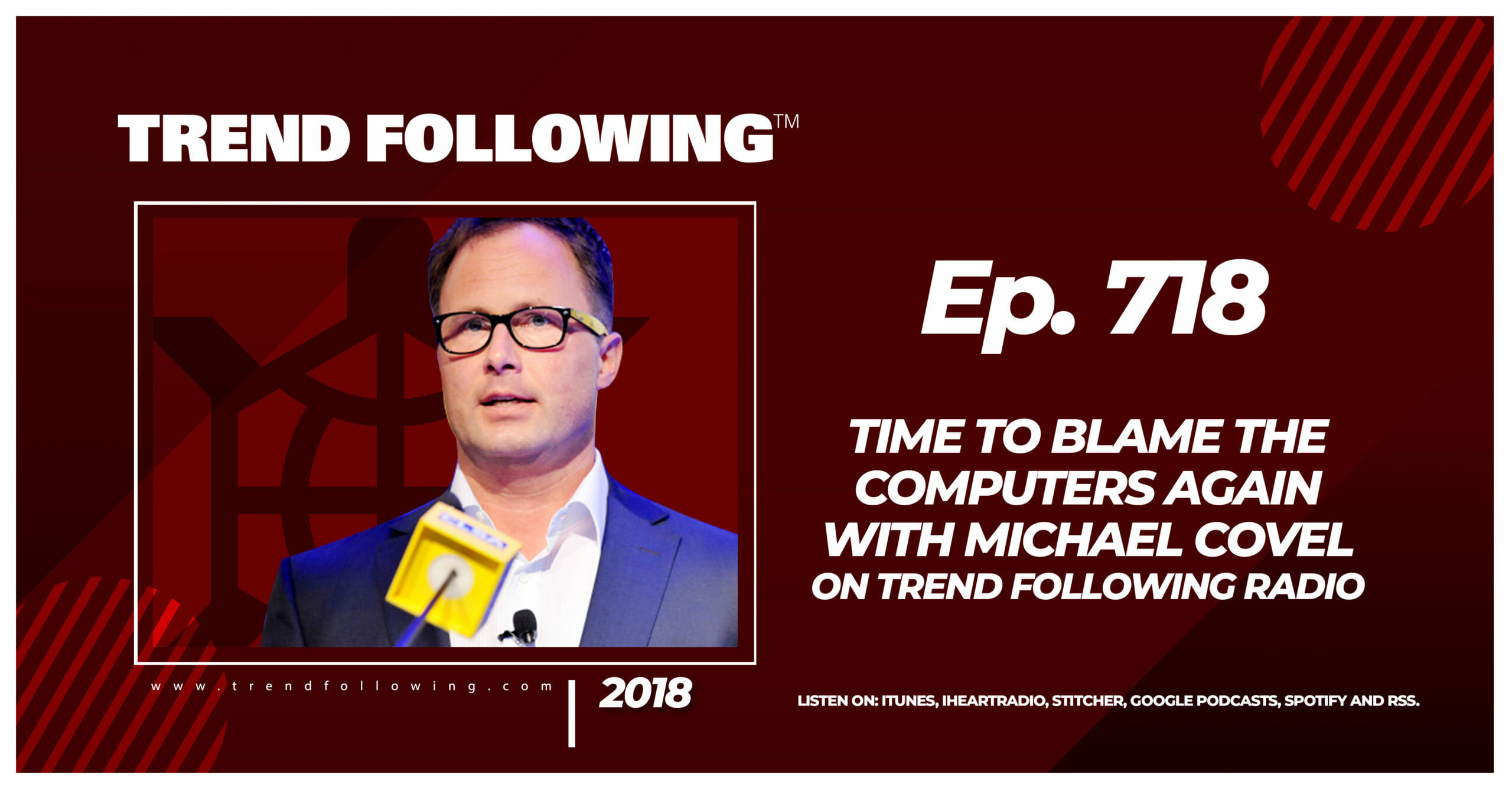 Time to Blame the Computers Again with Michael Covel