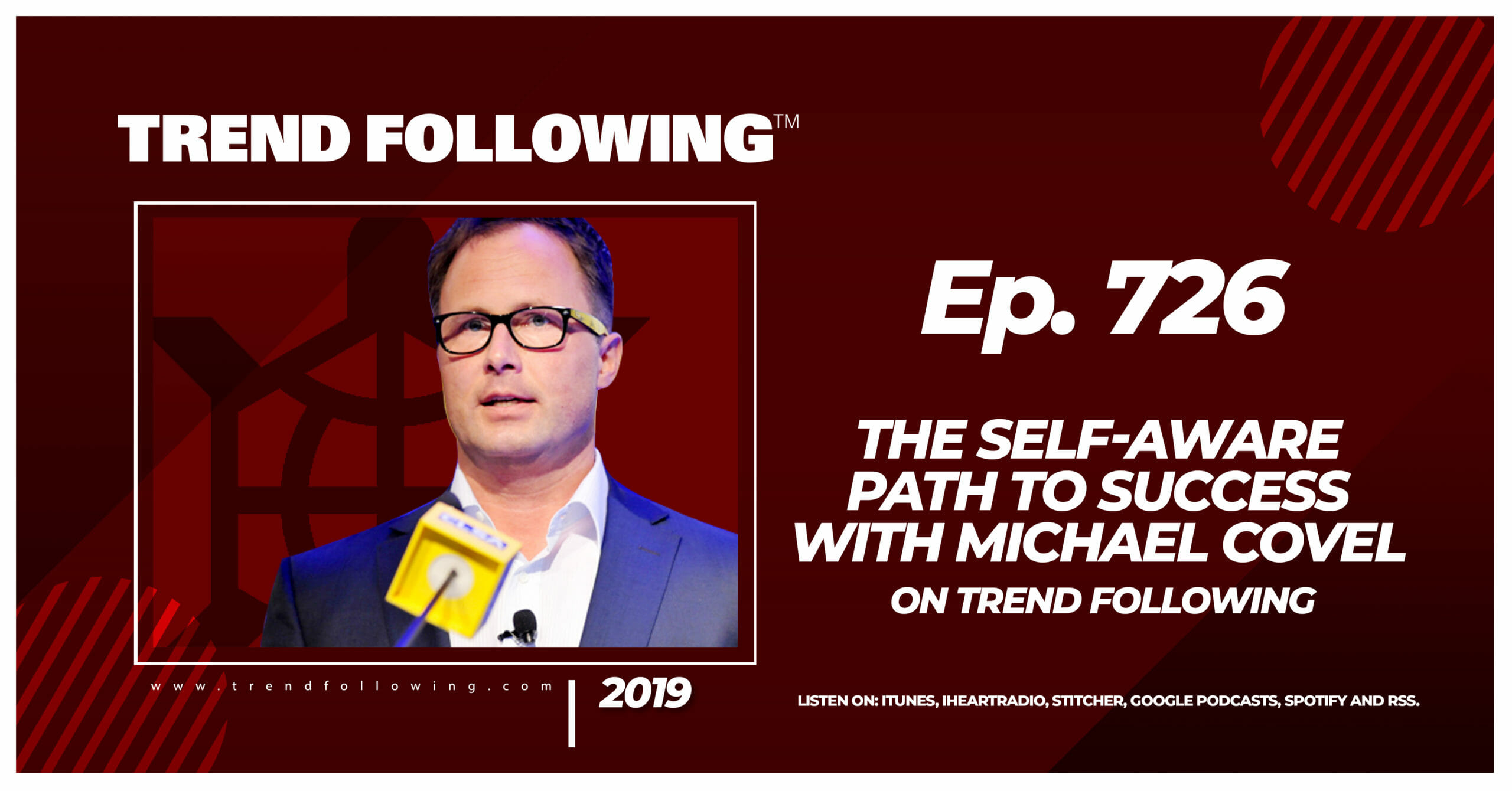 The Self-Aware Path to Success with Michael Covel