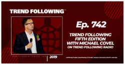 Trend Following Fifth Edition with Michael Covel
