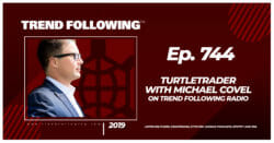 TurtleTrader with Michael Covel