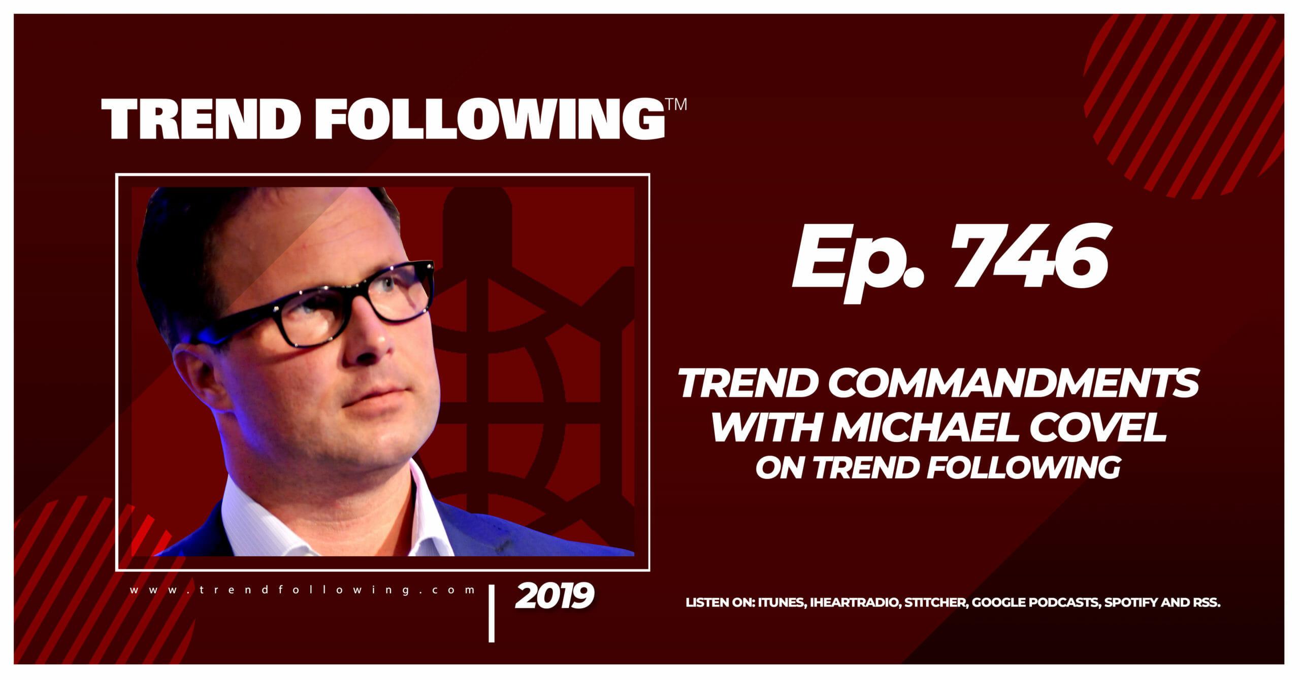 Trend Commandments with Michael Covel