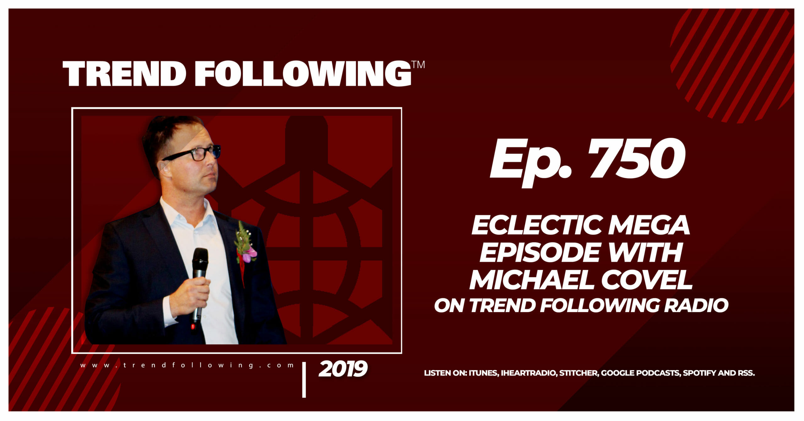 Eclectic Mega Episode with Michael Covel