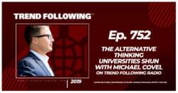 The Alternative Thinking Universities Shun with Michael Covel