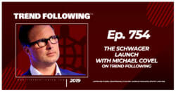 The Schwager Launch with Michael Covel
