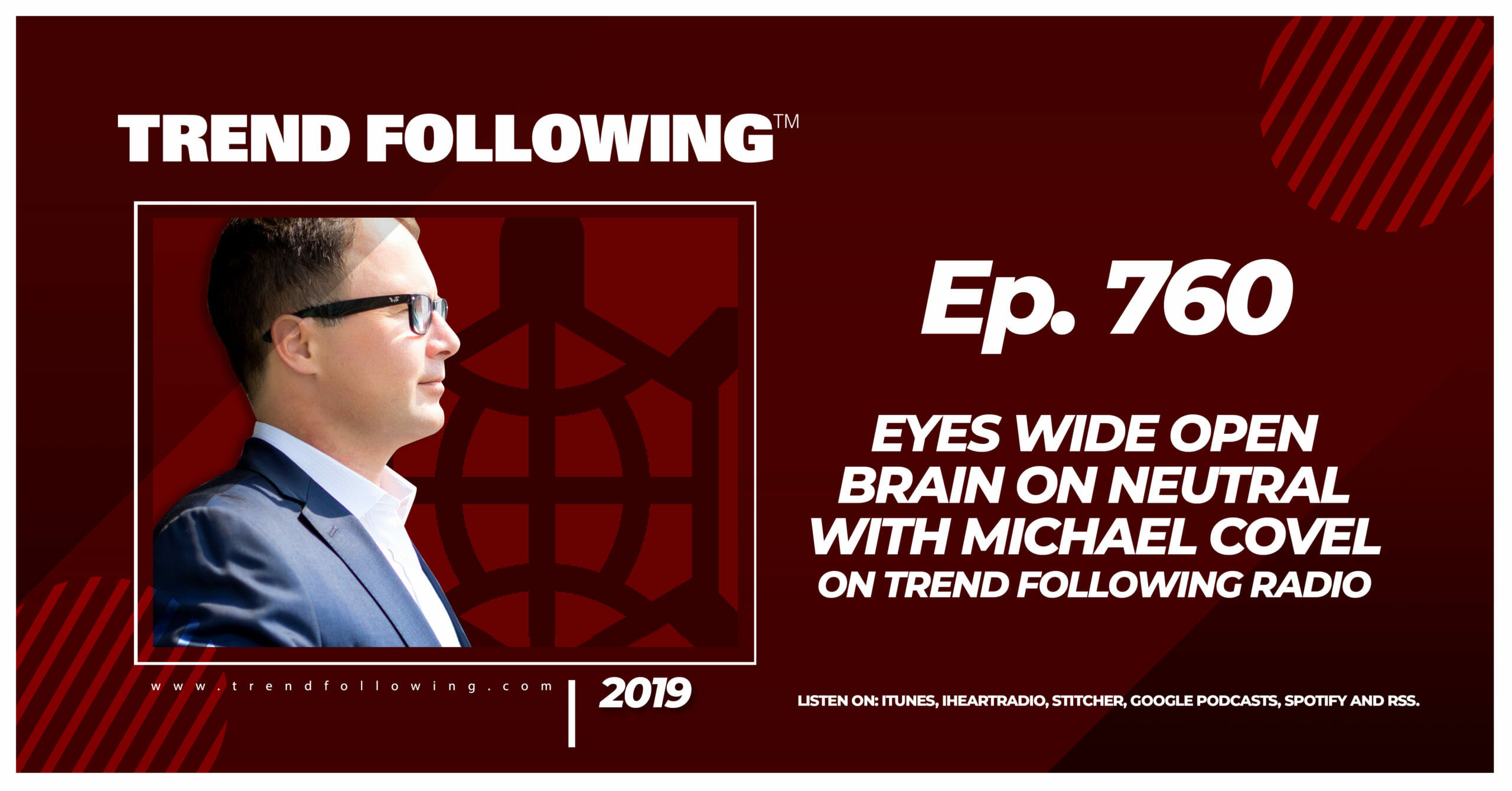 Eyes Wide Open Brain on Neutral with Michael Covel