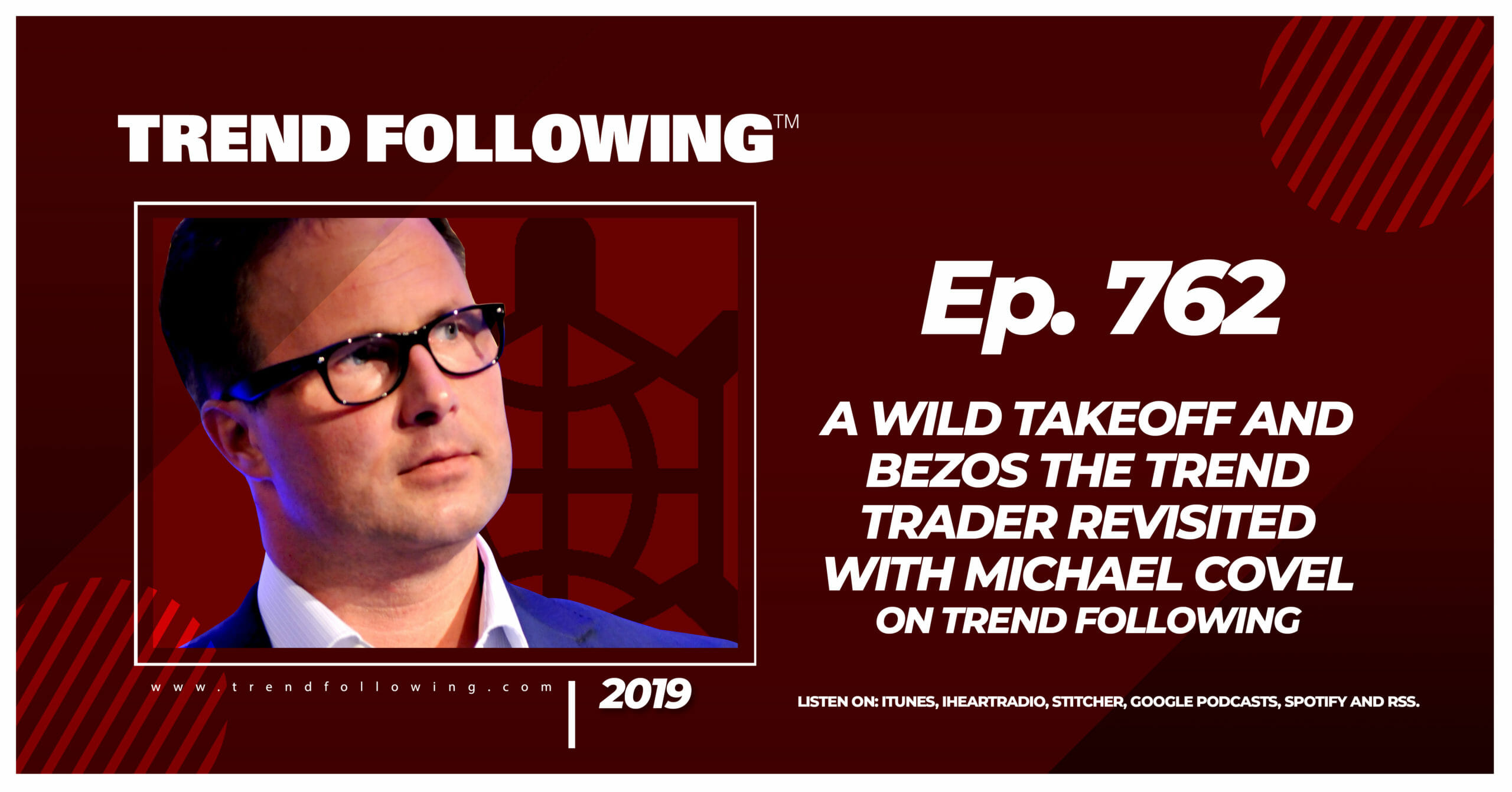 A Wild Takeoff and Bezos the Trend Trader Revisited with Michael Covel