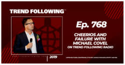 Cheerios and Failure with Michael Covel