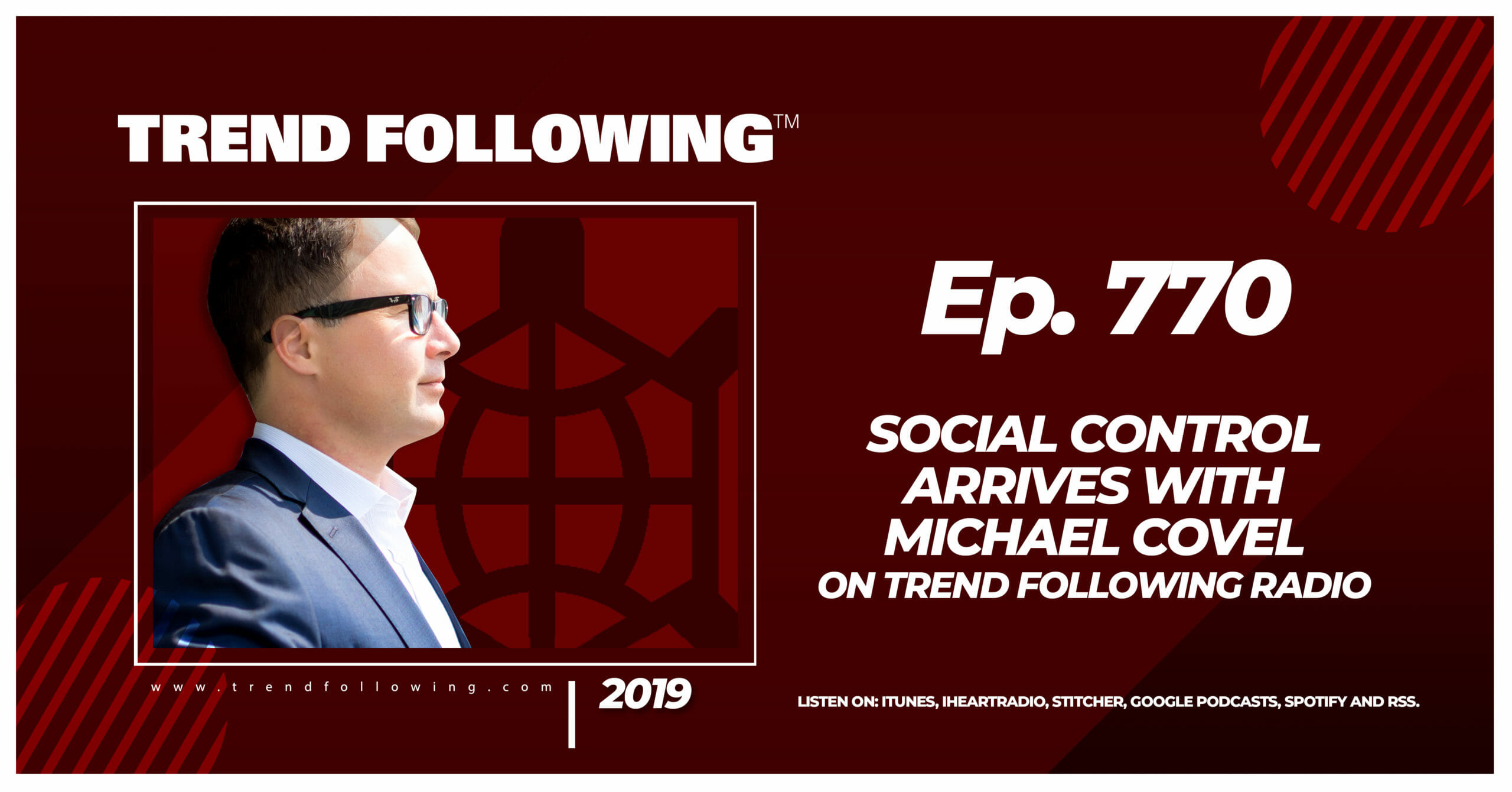 Social Control Arrives with Michael Covel