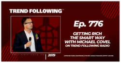 Getting Rich The Smart Way with Michael Covel