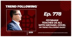 Feynman Teaches Us All with Michael Covel