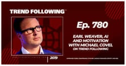 Earl Weaver, AI and Motivation with Michael Covel