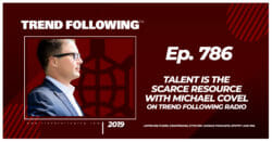 Talent Is the Scarce Resource with Michael Covel