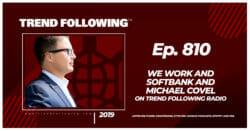 We Work and SoftBank and Michael Covel