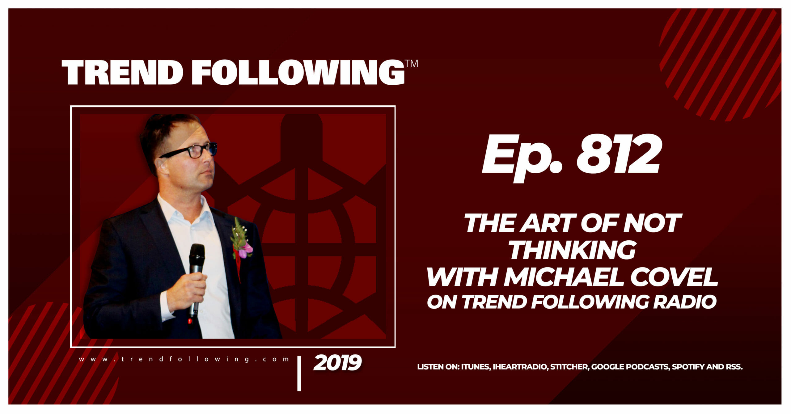 The Art of Not Thinking with Michael Covel