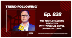 The TurtleTraders Revisited with Michael Covel