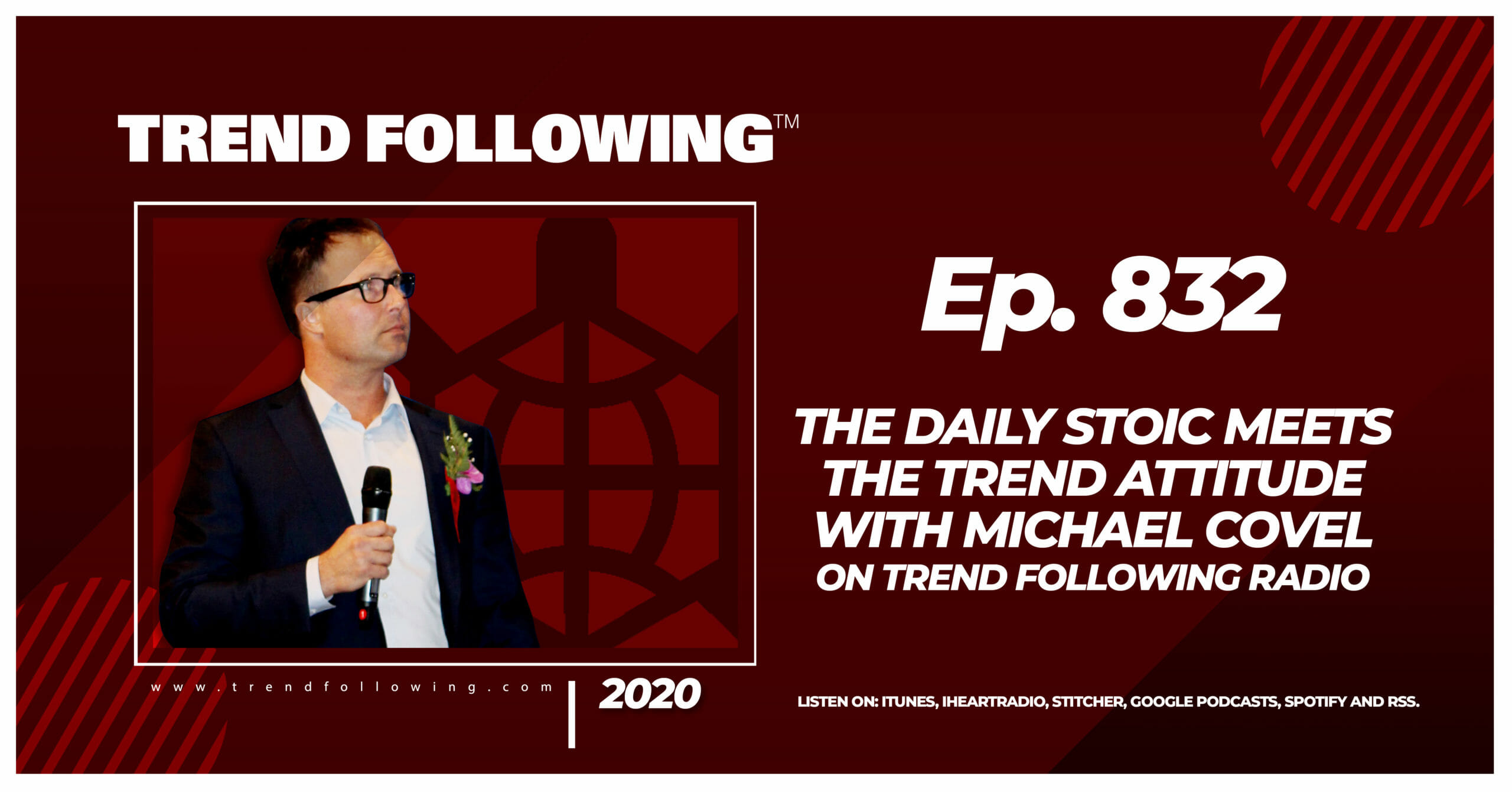 Episode 832 The Daily Stoic Meets The Trend Attitude with Michael Covel