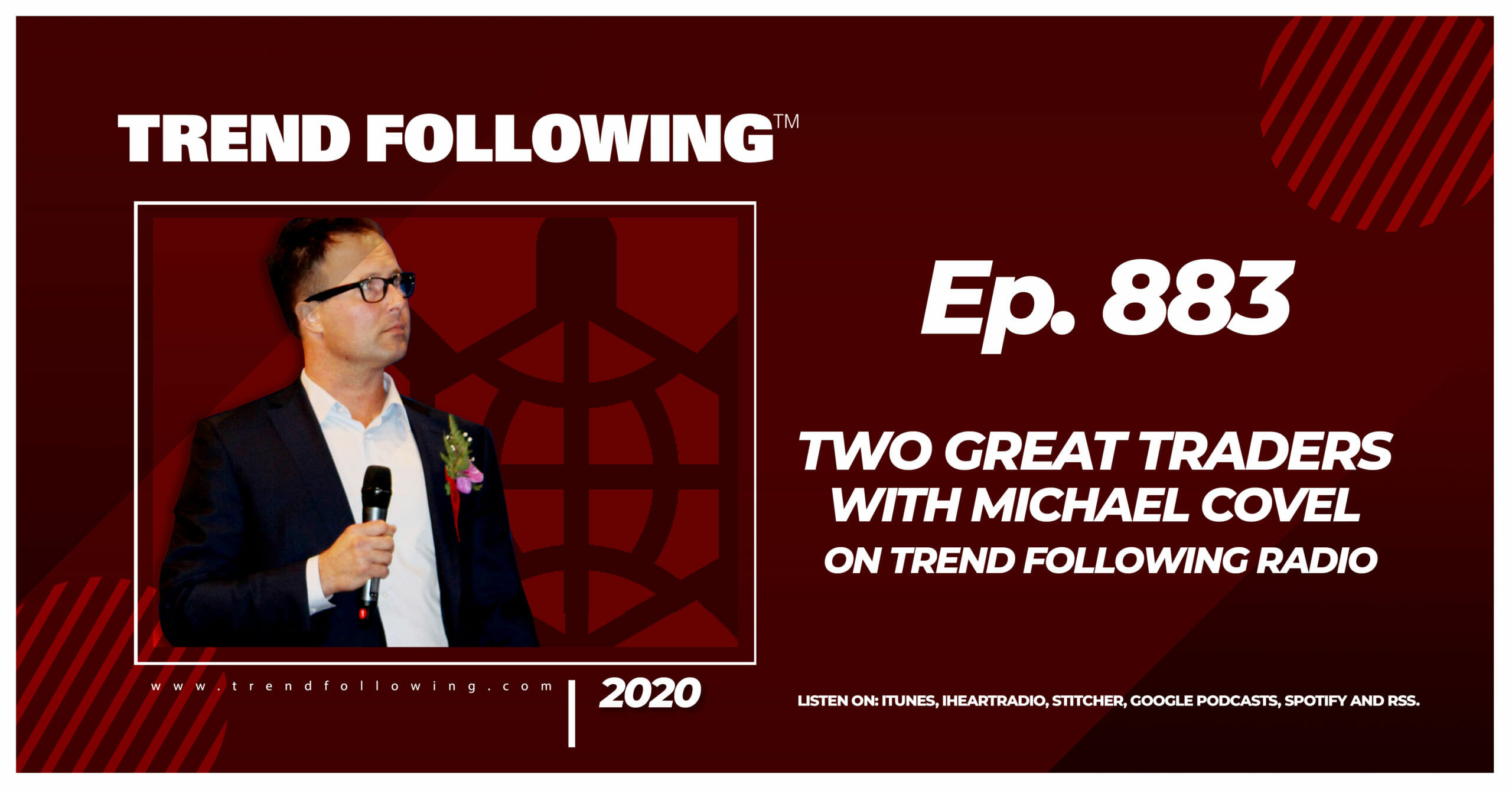 Two Great Traders with Michael Covel on Trend Following Radio