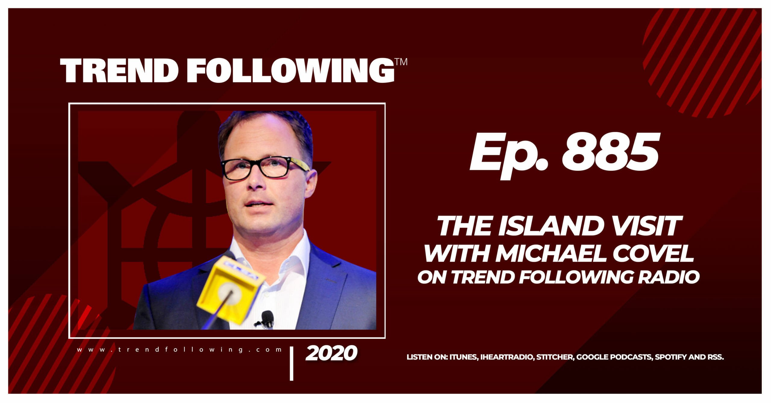 The Island Visit with Michael Covel on Trend Following Radio